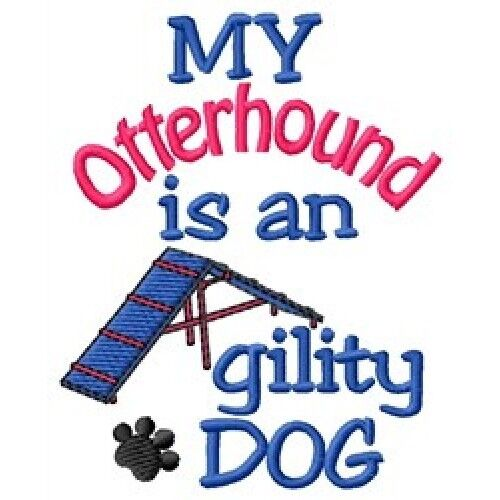 My Otterhound is An Agility Dog Sweatshirt - DC1814L Size S - XXL