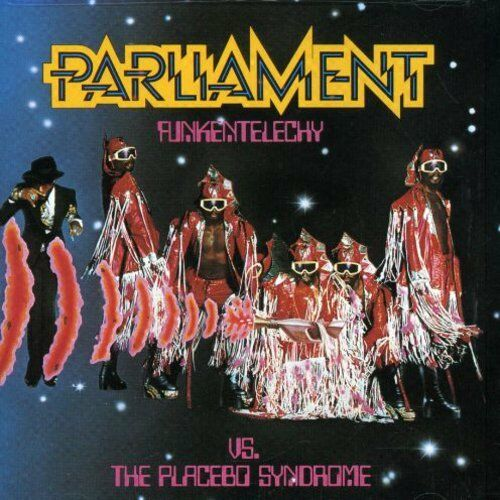 Parliament - Funkentelechy Vs the Placebo Syndrome [New CD]