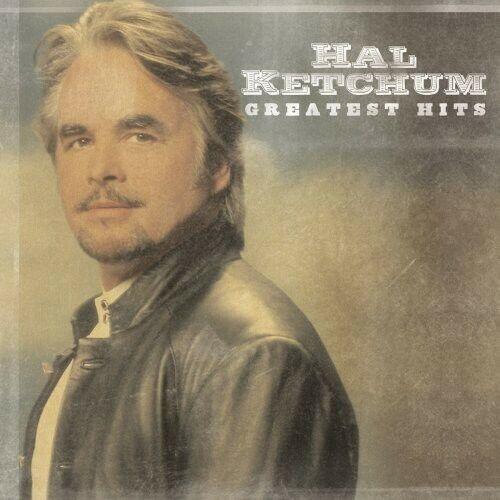 Hal Ketchum - Greatest Hits [New CD]