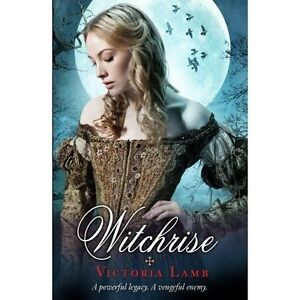 Lamb, Victoria, Witchrise (Tudor Witch Trilogy), Very Good Book