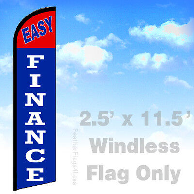 Easy Finance - Windless Swooper Flag Feather Banner Sign 2.5x11.5 - Bf