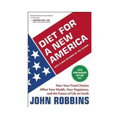 Diet for a New America by John
