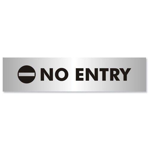 NO ENTRY Sign Brushed Aluminium Acrylic 190x45mm