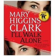 Mary Higgins Clark Books I'll Walk Alone