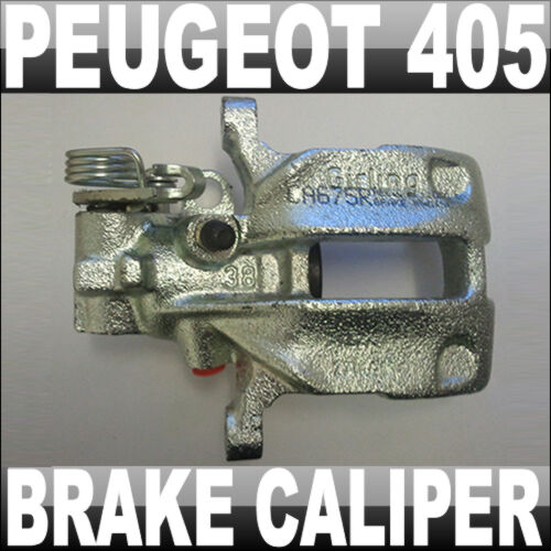 PEUGEOT 405 REAR RIGHT BRAKE CALIPER OFFSIDE CA675R