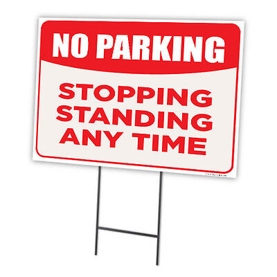 No Parking Stopping Standing Any Time Full Color Double Sided Sign