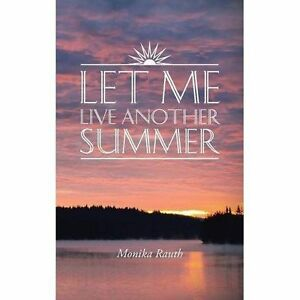 Let Me Live Another Summer-ExLibrary