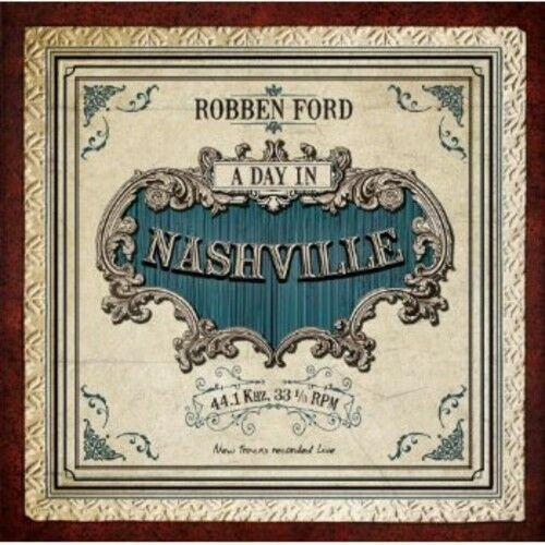 Robben Ford - Day in Nashville [New CD]