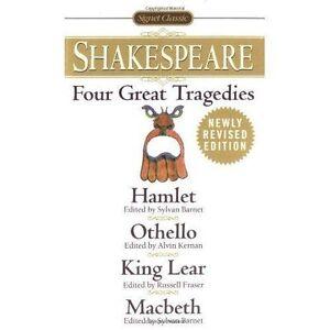 Four Great Tragedies: Hamlet, Othello, King Lear, Macbeth (Signet-ExLibrary