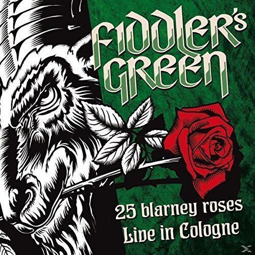 FIDDLER'S GREEN 25 Blarney Roses-Live In Cologne 2015 CD