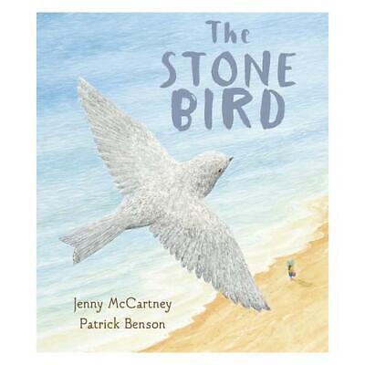 The Stone Bird by Jenny McCartney, Patrick Benson (artist)