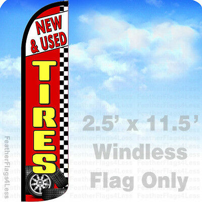 New Used Tires - Windless Swooper Feather Flag 2.5x11.5 Banner Sign - Rz