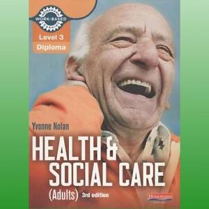 Level 3 Health and Social Care Adults Diploma Candidate Book by Nolan Yvonne