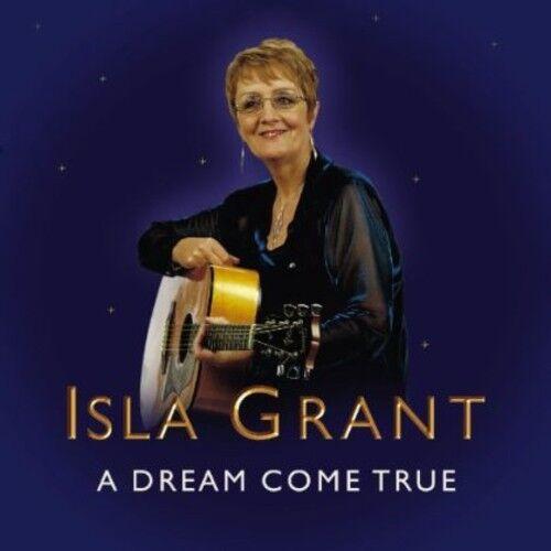 Isla Grant - A Dream Come True [New CD]