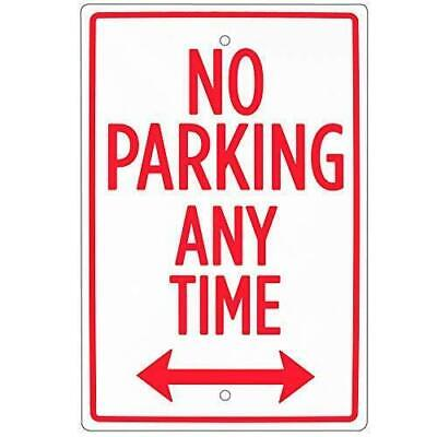 No Parking Any Time Sign 18 X 12 Aluminum Safety Warning Sign For Parking Lo