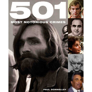 501 Most Notorious Crimes by Paul Donnelley Kitchener / Waterloo Kitchener Area image 1