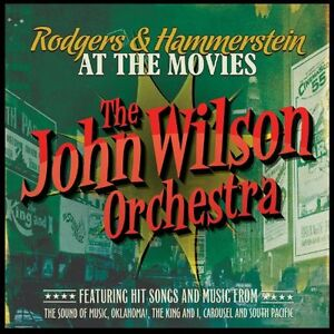 John Wilson Orchestra / Rodgers & Hammerstein at the Movies *NEW* Music CD