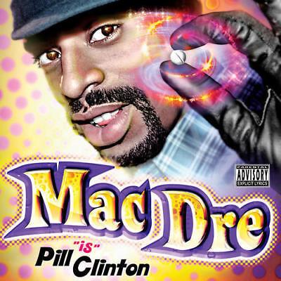 Mac Dre - Pill Clinton CD SEALED NEW w/ Andre Nickatina, Messy Marv, Mac (Clinton Mall)