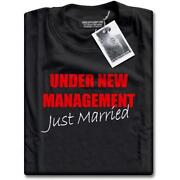 Under New Management T Shirt