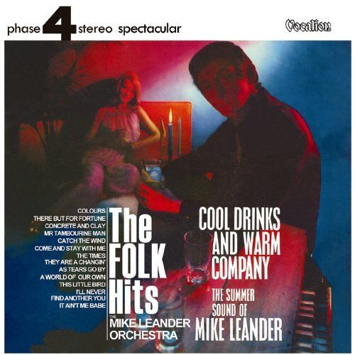 Mike Leander COOL DRINKS AND WARM COMPANY & THE FOLK HITS