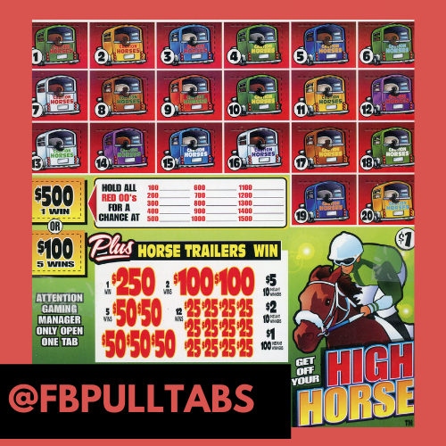 GET OFF YOUR HIGH HORSE - 2250 PULL TABS, 1 EACH - 580 PROFIT - FUNDRAISER - $225.00