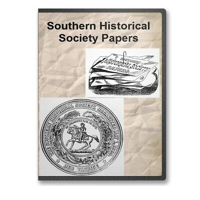 The Southern Historical Society Papers 44 Volumes on DVD Civil War C821