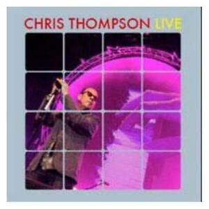 Chris Thompson Live CD NEW SEALED 2008 Manfred Mann's Earthband