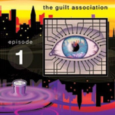 Guilt Association   Episode 1 Ep  New Cd