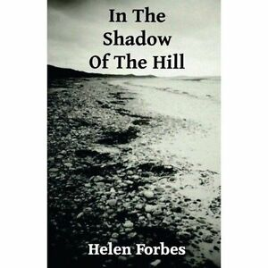 In The Shadow Of The Hill-ExLibrary