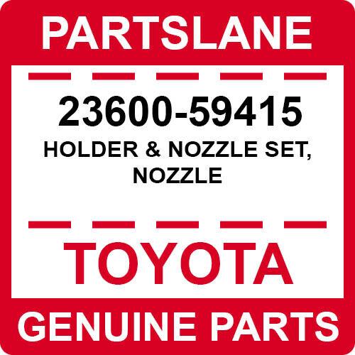 23600-59415 Toyota Oem Genuine Holder & Nozzle Set, Nozzle
