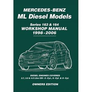 Mercedes Benz ML ML270 ML280 ML400 CDI Diesel 163 164 ...