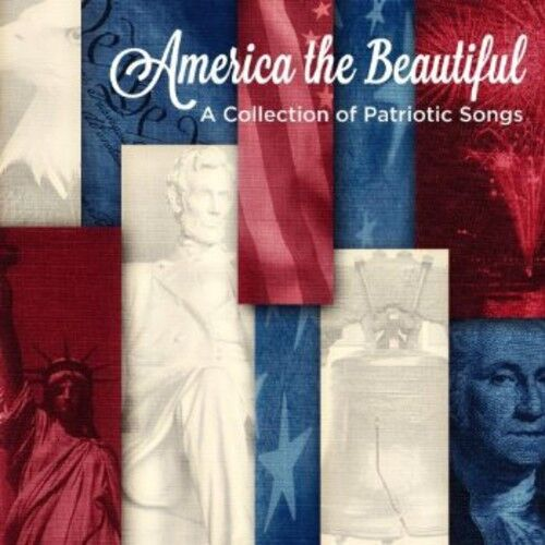 Various Artists - America The Beautiful: A Collection Of Patriotic [ne