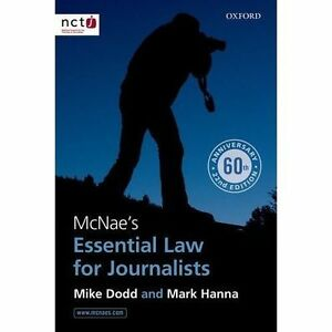 McNae's Essential Law for Journalists by Mark Hanna Mike Dodd ISBN 9780199679102
