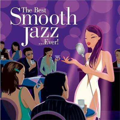 The Best Smooth Jazz...Ever! [2 CD] - Audio CD By Various Artists - VERY (The Best Smooth Jazz)