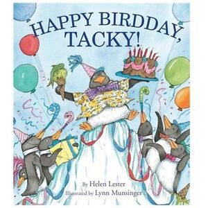 NEW Happy Birdday, Tacky! - Lester, Helen/ Munsinger, Lynn (ILT)