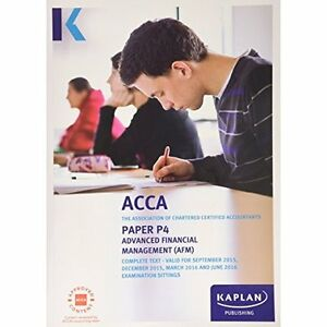 P4 Advanced Financial Management - Complete Text (Acca Complete Texts), Very Goo