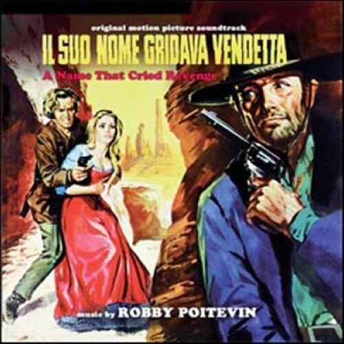 Robby Poitevin: Il Suo Nome Gridava Vendetta (New/Sealed CD)