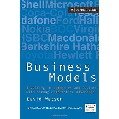 Business Models: Investing in Companies and Sectors wit - Paperback NEW Watson,