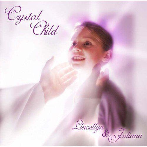 CRYSTAL CHILD - LLEWELLYN & JULIANA  C.D