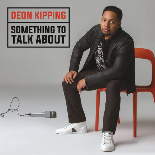 Deon Kipping - Something to Talk About [New CD]