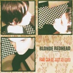 Blonde Redhead Fake Can Be Just As Good vinyl LP NEW sealed