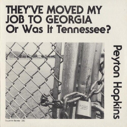 Peyton Hopkins - They Moved My Job to Georgia or Was It Tennessee? [New CD]