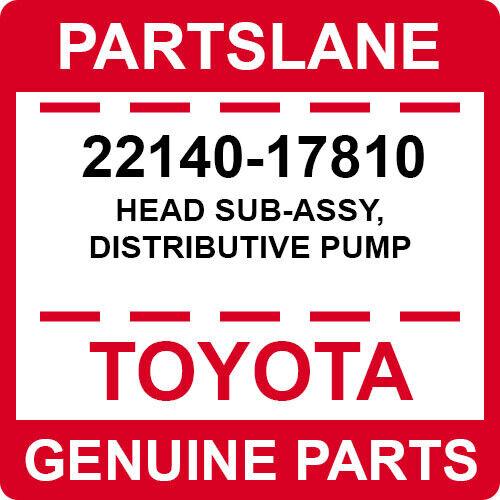 22140-17810 Toyota Oem Genuine Head Sub-assy, Distributive Pump