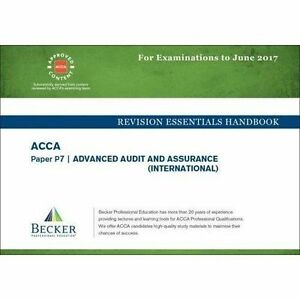 ACCA Approved - P7 Advanced Audit and Assurance: Revision Essentials Handbook (f