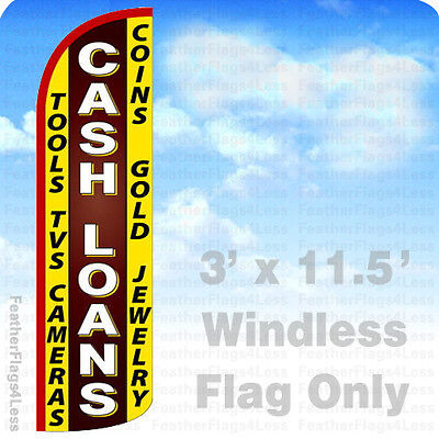 Cash Loans   Windless Swooper Flag Feather Banner Sign 3X11 5   Yq