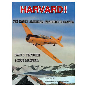 HARVARD!: The North American Trainers in Canada Aviation History