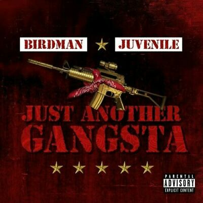 "JUVENILE & BIRDMAN-  ""JUST ANOTHER GANGSTA"" ..MIX CD.. SPRING 2019"