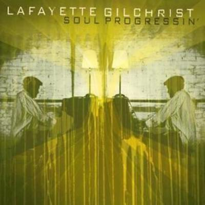 Lafayette Gilchrist : Soul Progressin' CD (2008) ***NEW*** Fast and FREE P & P