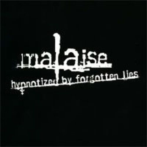 Malaise - Hypnotized By Forgotten Lies [New CD]