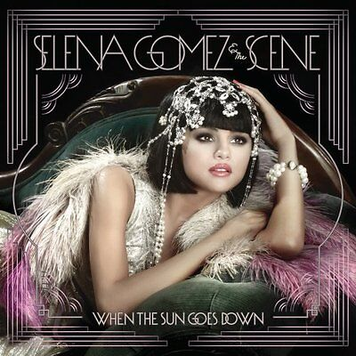 Selena Gomez   The Scene   When The Sun Goes Down Cd